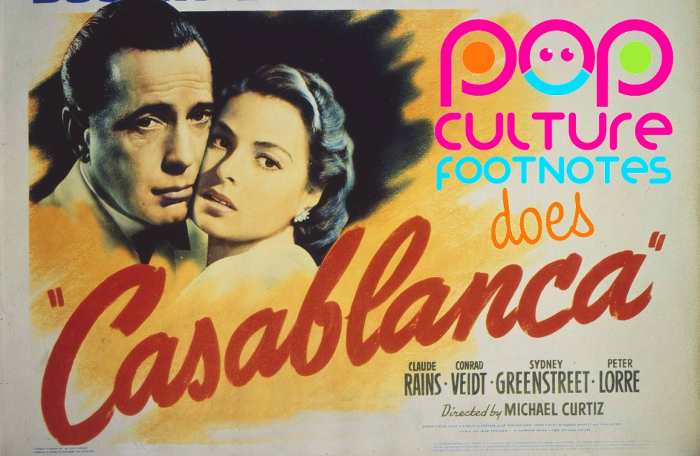 Pop Culture Footnotes_Casablanca