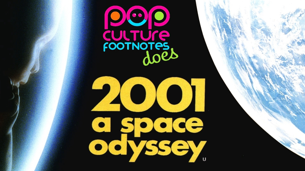 Pop Culture Footnotes_2001 A Space Odyssey