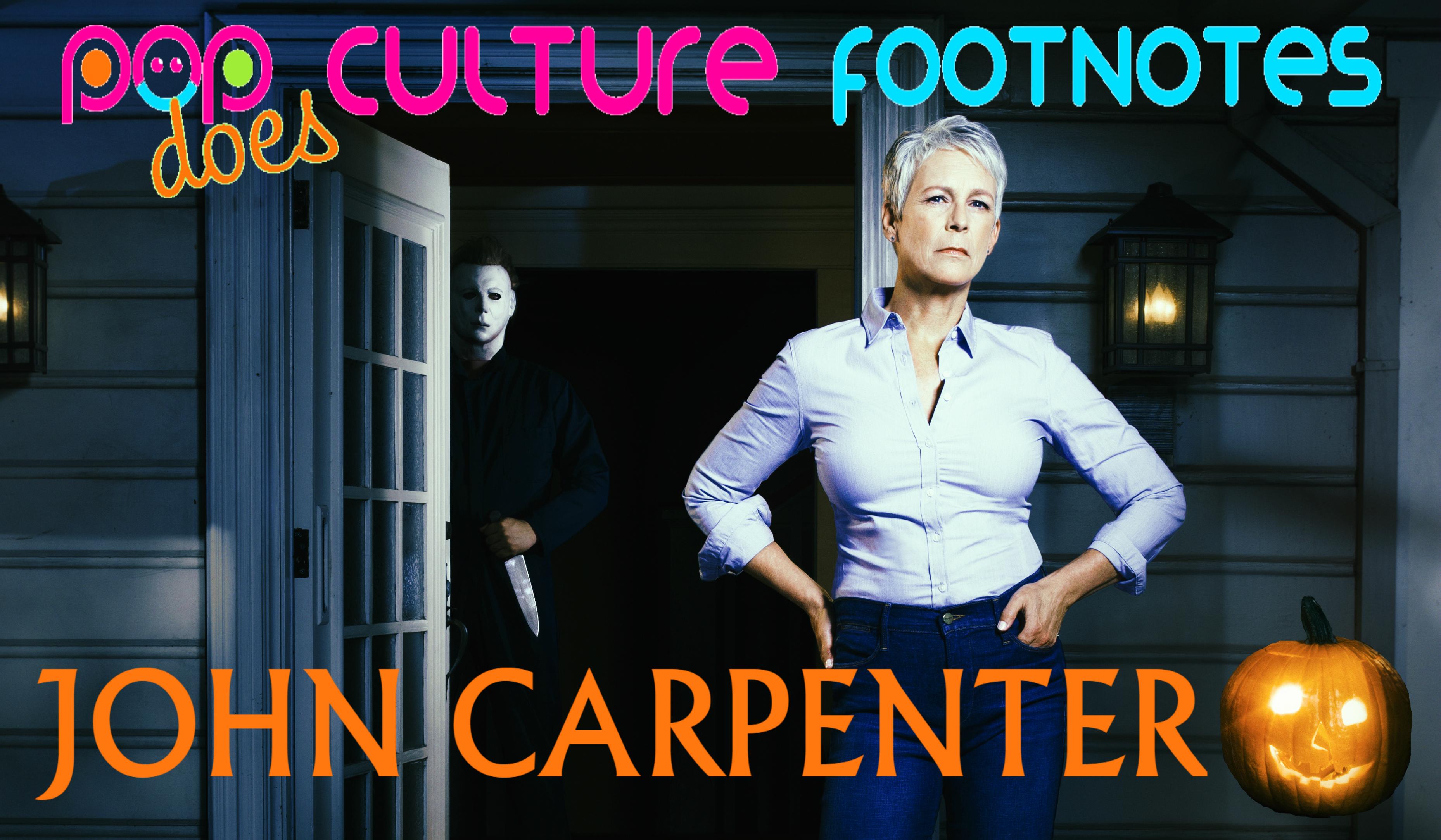 Pop Culture Footnotes_John Carpenter