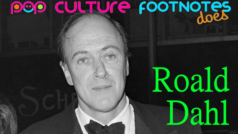 Pop Culture Footnotes_Roald Dahl