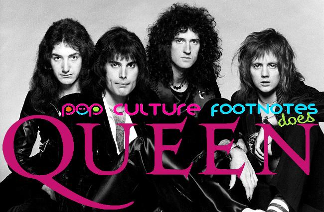Pop Culture Footnotes_Queen