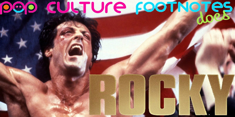 Pop Culture Footnotes_Rocky